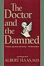 The Doctor and the Damned by Albert Haas