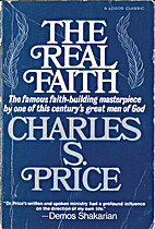 Real Faith for Healing: Dr Price's…