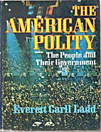 The American polity: The people and their…