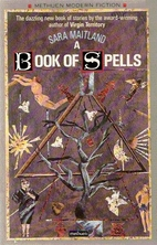 The Book of Spells by Sara Maitland