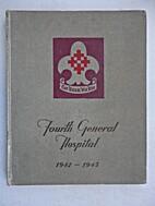 Fourth General Hospital United States Army…