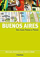 Buenos Aires - Seu Guia Passo a Passo by…