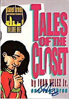 Tales of the Closet, Volume 1 by Ivan Velez,…