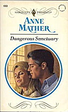 Dangerous Sanctuary by Anne Mather