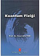 Kuantum Fiziği by Fevzi Apaydın