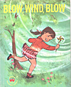 Blow Wind Blow (Wonder Books) by Janet…