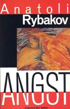 Angst (Arbat tetralogy 3) by Anatoli Rybakov