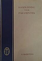Handleiding voor paramentiek by Maertens A.