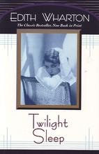 Twilight Sleep by Edith Wharton