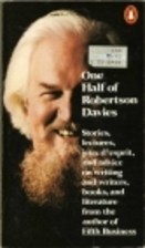 One Half of Robertson Davies by Robertson…