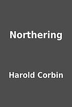 Northering by Harold Corbin