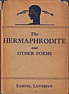 The hermaphrodite and other poems by Samuel…