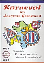Karneval im Aachener Grenzland: Das…