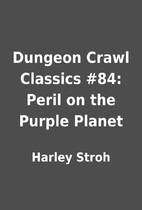 Dungeon Crawl Classics #84: Peril on the…