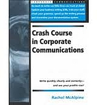 Crash Course in Corporate Communications by…