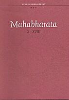 Mahabharata. Bok X-XVIII by Egil…