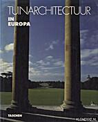 Tuinarchitectuur in Europa 1450-1800 : van…
