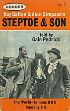 Steptoe and Son by Gale Pedrick