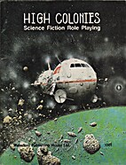 High Colonies: Science Fiction Role Playing…