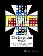 The Enochian Vault by Olen Rush