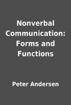 Nonverbal Communication: Forms and Functions…