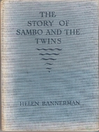 The Story of Sambo and the Twins by Helen…