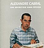 Alexandre Cabral: um escritor, uma época