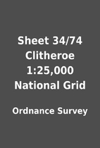 Sheet 34/74 Clitheroe 1:25,000 National Grid…