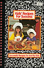 Kids' Recipes for Success by Barbara De…