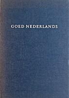 Goed Nederlands woordenboek voor de…