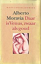 Daar is Venus, zwaar als goud by Alberto…