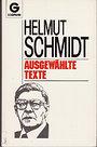 Ausgewählte Texte. - Helmut Schmidt
