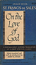 On the Love of God, Volume II by St. Francis…