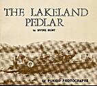 Lakeland Pedlar by Irvine Hunt