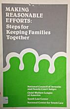 Making Reasonable Efforts: Steps for Keeping…