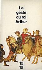 Geste du roi arthur by Anonyme