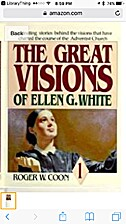 The Great Visions of Ellen G. White by Roger…