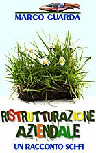 Ristrutturazione Aziendale (Italian Edition)…
