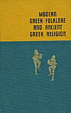 Modern Greek Folklore and Ancient Greek…