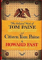 The Selected Work of Tom Paine & Citizen Tom…