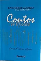 Contos de Oficina by Raimundo Carrero