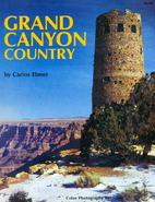Grand Canyon Country by Carlos Elmer