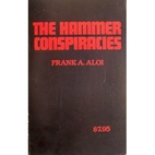 The Hammer Conspiracies by Frank A. Aloi