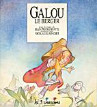 Galou le berger by Jean-Pierre Idatte