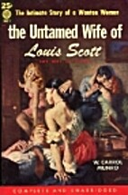 Untamed Wife Of Louis Scott, The by William…