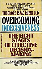Overcoming Indecisiveness: The Eight Stages…