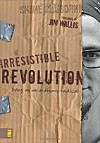 The Irresistible Revolution Living As an…