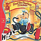 Fred the Fearless Fireman (Storytime)