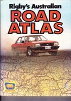 Rigby's Australian road atlas by Rigby…