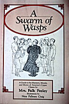 A swarm of Wasps: A guide to the manners…